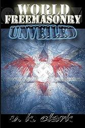 World Freemasonry Unveiled (Powerwolf Publications)