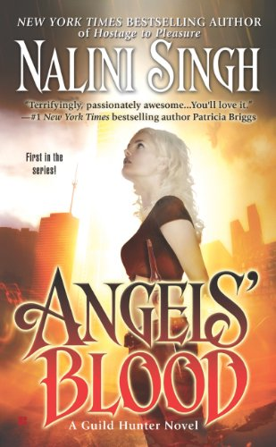 Angels' Blood (Guild Hunter Book 1) by [Singh, Nalini]