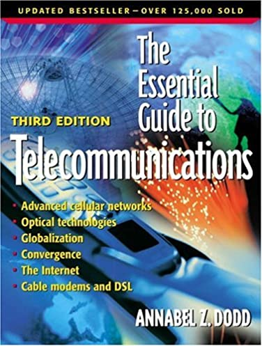 essential guide to telecommunications the 3rd edition essential rh amazon com the essential guide to telecommunications 4th edition the essential guide to telecommunications 4th edition
