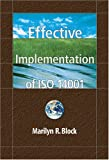 Effective Implementation of ISO 14001, Block, Marilyn R., 0873896882