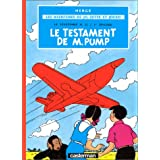 AVENTURES DE JO, ZETTE ET JOCKO (LES) T.01 : LE TESTAMENT DE MR PUMP