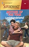 Mother of the Year, Lori Handeland, 0373709226
