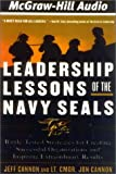 img - for Leadership Lessons of the Navy SEALs: Battle-Tested Strategies for Creating Successful Organizations and Inspiring Extraordinary Results book / textbook / text book