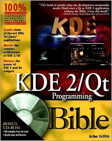 KDE 2/Qt Programming Bible: Arthur Griffith: 9780764546822