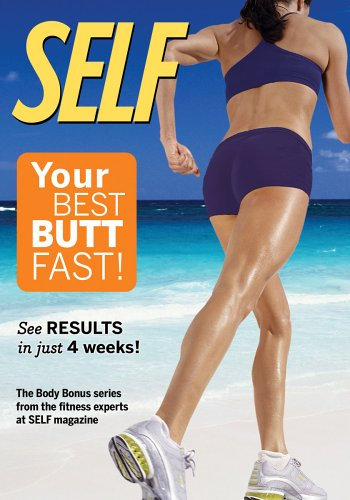 Self - Your Best Butt Fast (Best E1 Entertainment Exercise Dvds)