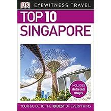 Top 10 Singapore (DK Eyewitness Travel Guide) (English Edition)