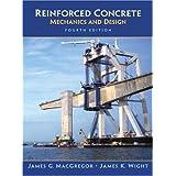 Reinforced Concrete: Mechanics and Design (4th Edition)