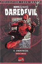 Daredevil, tome 4 : Underboss