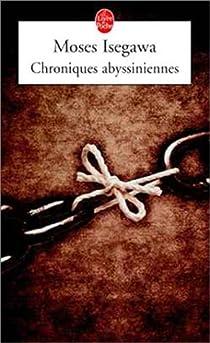 Chroniques abyssiniennes par Isegawa