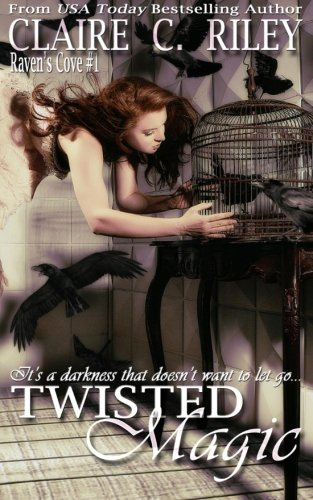 Twisted Magic (Raven's Cove) (Volume 1)