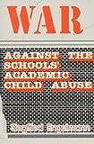 War Against Schools: Academic Child Abuse
