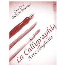 La Calligraphie Hébraïque avec Simplicité – Vol 4. (La Calligraphie avec Simplicité) (French Edition)