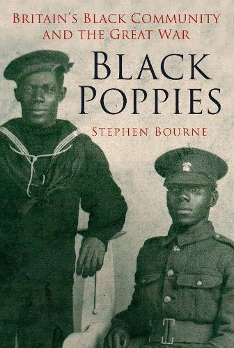 Download Black Poppies: Britain's Black Community and the Great War pdf epub