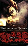 Daughter of Heaven, Leslie Li, 155970800X
