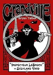 Grandville, tome 1 : Grandville