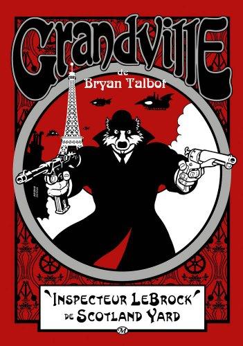 aventures de l'inspecteur LeBrock (Les) n° 1<br /> Grandville