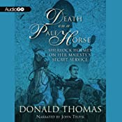 Death on a Pale Horse: Sherlock Holmes on Her Majesty's Secret Service | Donald Thomas