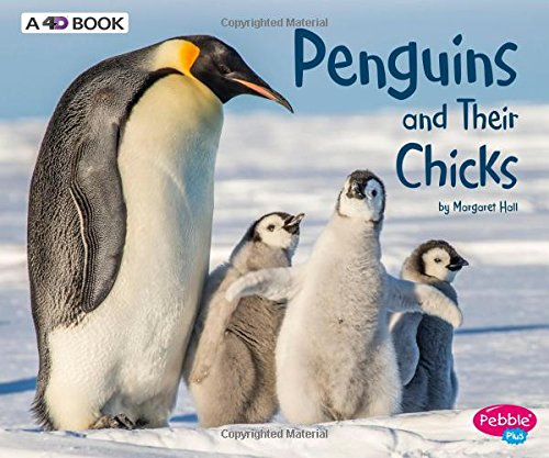 Penguins and Their Chicks: A 4D Book (Animal Offspring) ()