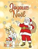Joyeux Noël: Un livre de coloriage pour Noël pour garçons et filles à partir de 4 ans