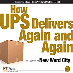 How UPS Delivers Again and Again