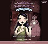 img - for Suddenly Supernatural Book 3: Unhappy Medium book / textbook / text book
