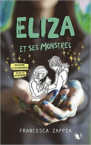 Eliza et ses monstres de Francesca Zappia 5128egfN5uL._SX312_BO1,204,203,200_