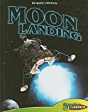 Moon Landing (Graphic History)