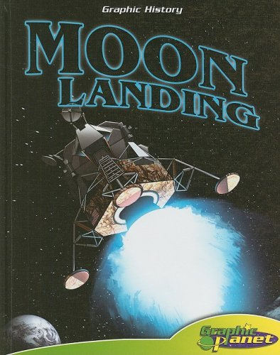 Moon Landing (Graphic History) by Abdo & Daughters