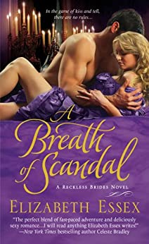 A Breath of Scandal: The Reckless Brides by [Essex, Elizabeth]