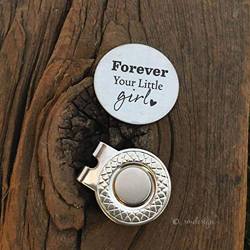 Forever Your Little Girl Golf Ball Marker- Gift For Him Father