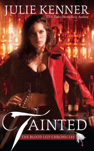 Tainted (Blood Lily Chronicles, Book 1)