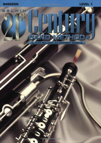 Belwin 21st Century Band Method: Bassoon, Level 1
