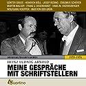 Meine Gespräche mit Schriftstellern 1970-1974: Originaltonaufnahmen Hörbuch von Heinz Ludwig Arnold Gesprochen von: Günter Grass, Heinrich Böll, Josef Reding