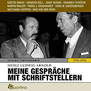 Meine Gespräche mit Schriftstellern 1970-1974 Hörbuch