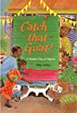 Front cover for the book Catch That Goat! by Polly Alakija