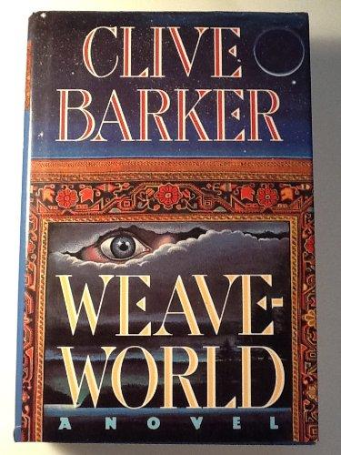 Barker, Clive - Weave-World (Signed, 1st), Clive Barker