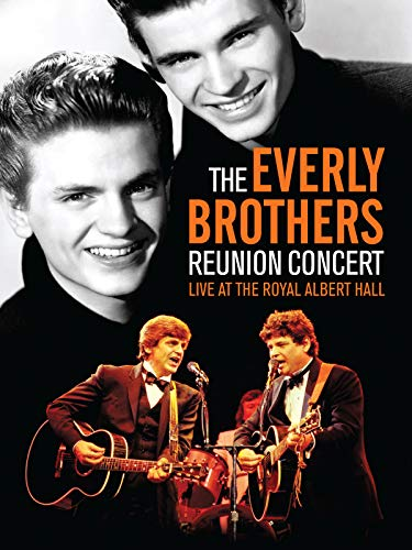 The Everly Brothers: The Reunion Concert