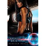 Crashing Into Destiny (Wings of Artemis Book 3)