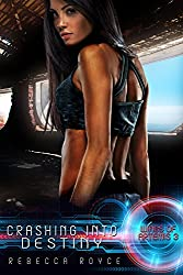 Crashing Into Destiny (Wings of Artemis Book 3)