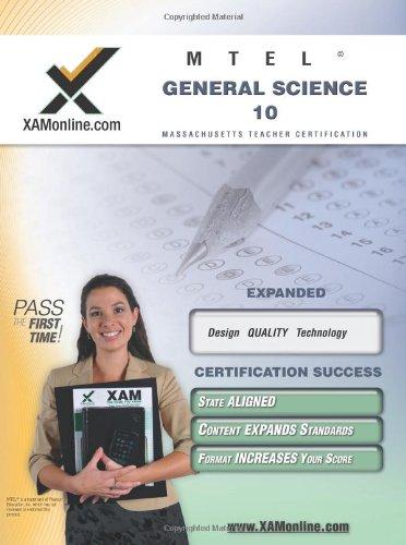 MTEL General Science 10 Teacher Certification Test Prep Study Guide (XAM MTEL)