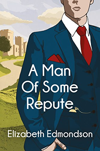 A Man of Some Repute (A Very English Mystery Book 1)