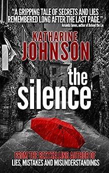 The Silence by [Johnson, Katharine]