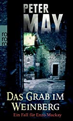 Das Grab im Weinberg: Ein Fall für Enzo Mackay