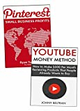 Making Money Online Through Social Media: Pinterest for Small Business & YouTube Money Method