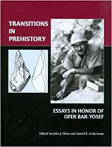 "transitions in prehistory essays in honor of ofer bar-yosef Lack of identifiable phylogeny in the fossil ""the transition from australopithecus to homo,"" transitions in prehistory: essays in honor of ofer bar-yosef."