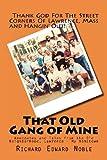 That Old Gang of Mine, Richard Edward Noble, 1475068271
