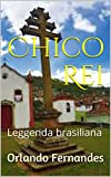 Chico Rei: Leggenda brasiliana (Italian Edition)