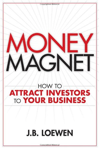 Money Magnet  How To Attract Investors To Your Business