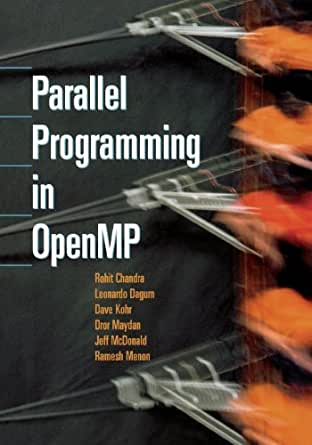 Amazon.com: Parallel Programming in OpenMP eBook: Rohit Chandra