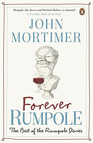 Download Forever Rumpole: The Best Of The Rumpole Stories pdf